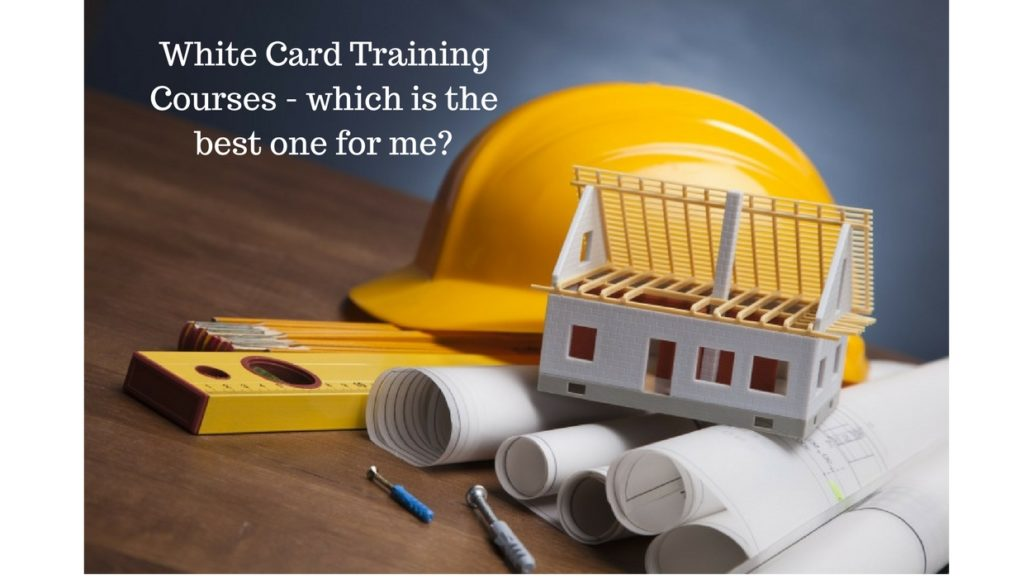 White Card Training Courses!